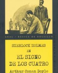 Sir Arthur Conan Doyle: El signo de los cuatro