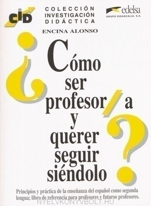 ?Cómo ser profesor/a y querer seguir siéndolo?