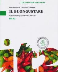 Il buongustare - Corso di enogastronomia d'Italia - Livelli B1-B2