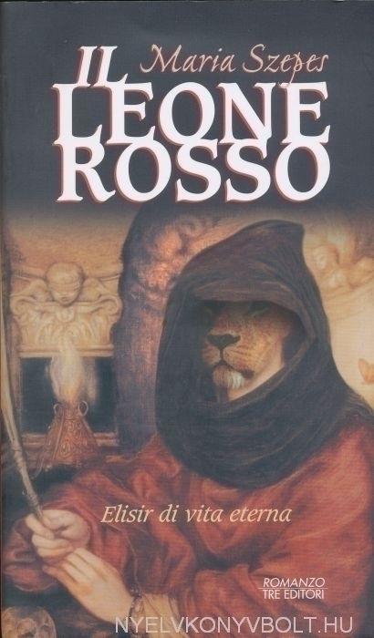 Szepes Mária: Il Leone Rosso (A Vörös Oroszlán olasz nyelven)