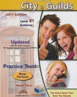 Succeed in City & Guilds Level B1 Achiever Practice Tests Teacher's Book