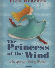 Benedek Elek: The Princess of the Wind - Hungarian Fairy Tales