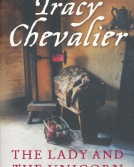 Tracy Chevalier: The Lady and the Unicorn
