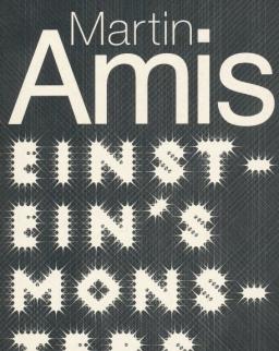 Martin Amis: Einstein's Monsters