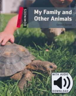 My Family and Other Animals - Oxford Dominoes Level 3