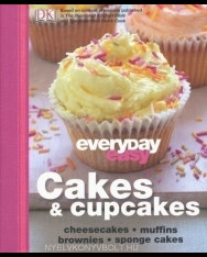Everyday Easy: Cakes & Cupcakes