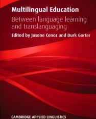 Multilingual Education - Between Language Learning and Translanguaging