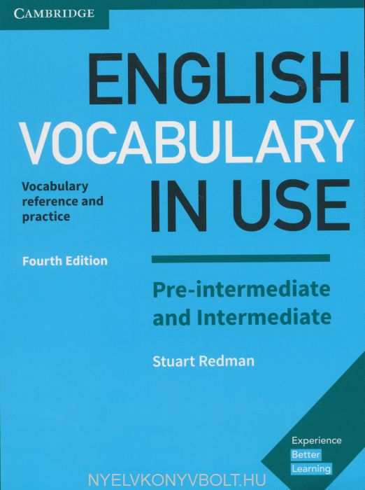 English Vocabulary in Use Pre-Intermediate & Intermediate - 4th edition - with answers