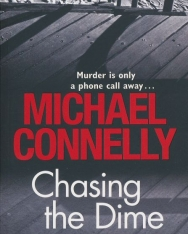 Michael Connelly: Chasing The Dime
