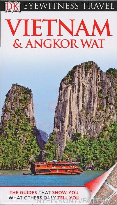 DK Eyewitness Travel Guide - Vietnam & Angkor Wat