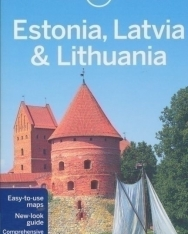 Lonaly Planet: Estonia ,Latvia  & Lithuania Travel Guide (6th Edition)
