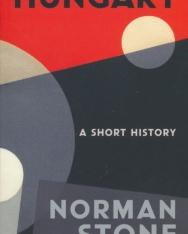 Norman Stone: Hungary - A Short History
