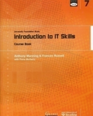 TASK: University Foundation Study Module 7: Introduction to IT Skills Course Book