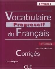 Vocabulaire Progressif du Français Corrigés - avec 390 exercices niveau Avancé 2e Édition
