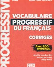 Vocabulaire progressif du francais - Niveau débutant complet - Corrigés