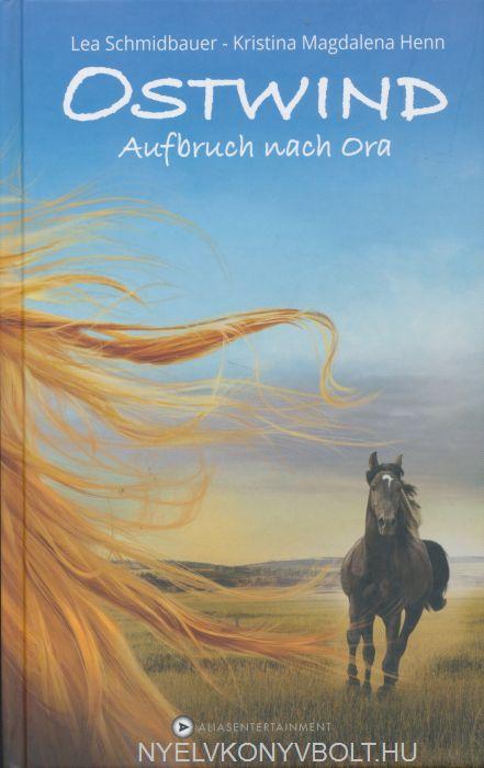 Lea Schmidbauer: Ostwind - Auf der Suche nach Morgen