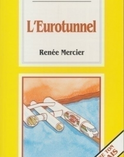 L'eurotunnel - La Spiga Lectures Facilités (A2)