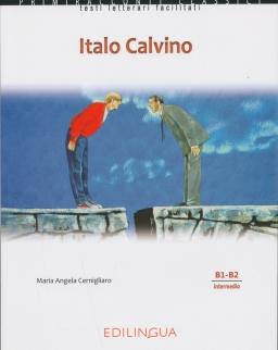 Primiracconti Classici: Italo Calvino Con CD Audio Letture semplificate per stranieri (B1-B2)