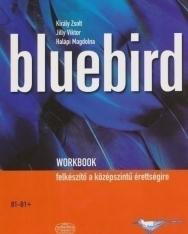 Bluebird Workbook - Felkészítő a középszintű érettségire