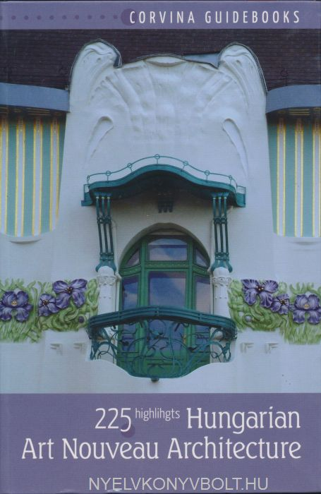 Hungarian Art Nouveau Architecture