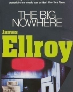 James Ellroy: The Big Nowhere