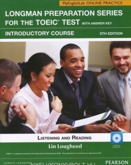 Longman Preparation Series for the TOEIC Test Introductory Course Listening and Reading with Answer Key, CD MP3 and MyEnglishLab Online Access Code (5th Edition)