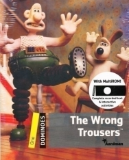 The Wrong Trousers with MultiROM - Oxford Dominoes level 1