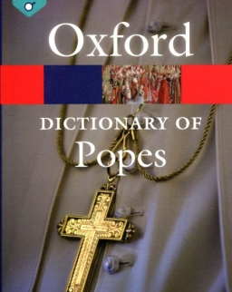 Oxford Reference - A Dictionary of Popes - Second Edition