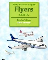 Young Learners English Flyers Skills Teacher's Book - Macmillan Exams