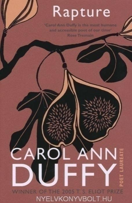 Carol Ann Duffy: Rapture