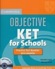 Objective KET for Schools Practice Test Booklet with Answers and Audio CD