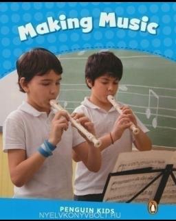 Making Music - Penguin Kids level 1 - 200 headwords
