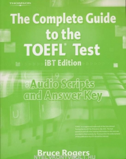 The Complete Guide to the TOEFL Test iBT Edition Audio Scripts and Answer Key