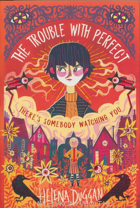 Helena Duggan: The Trouble with Perfect - There's Somebody Watching You