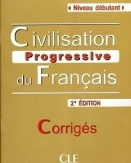 Civilisation progressive du français - avec 430 exercices Niveau débutant Corrigés - 2e édition