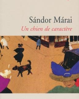 Márai Sándor: Un chien de caractere (Csutora francia nyelven)
