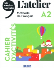 L'atelier niv .A2 (éd.2019) – Cahier + CD