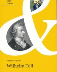 Friedrich Schiller: Wilhelm Tell -  Originaltext mit Comic und Annotationen