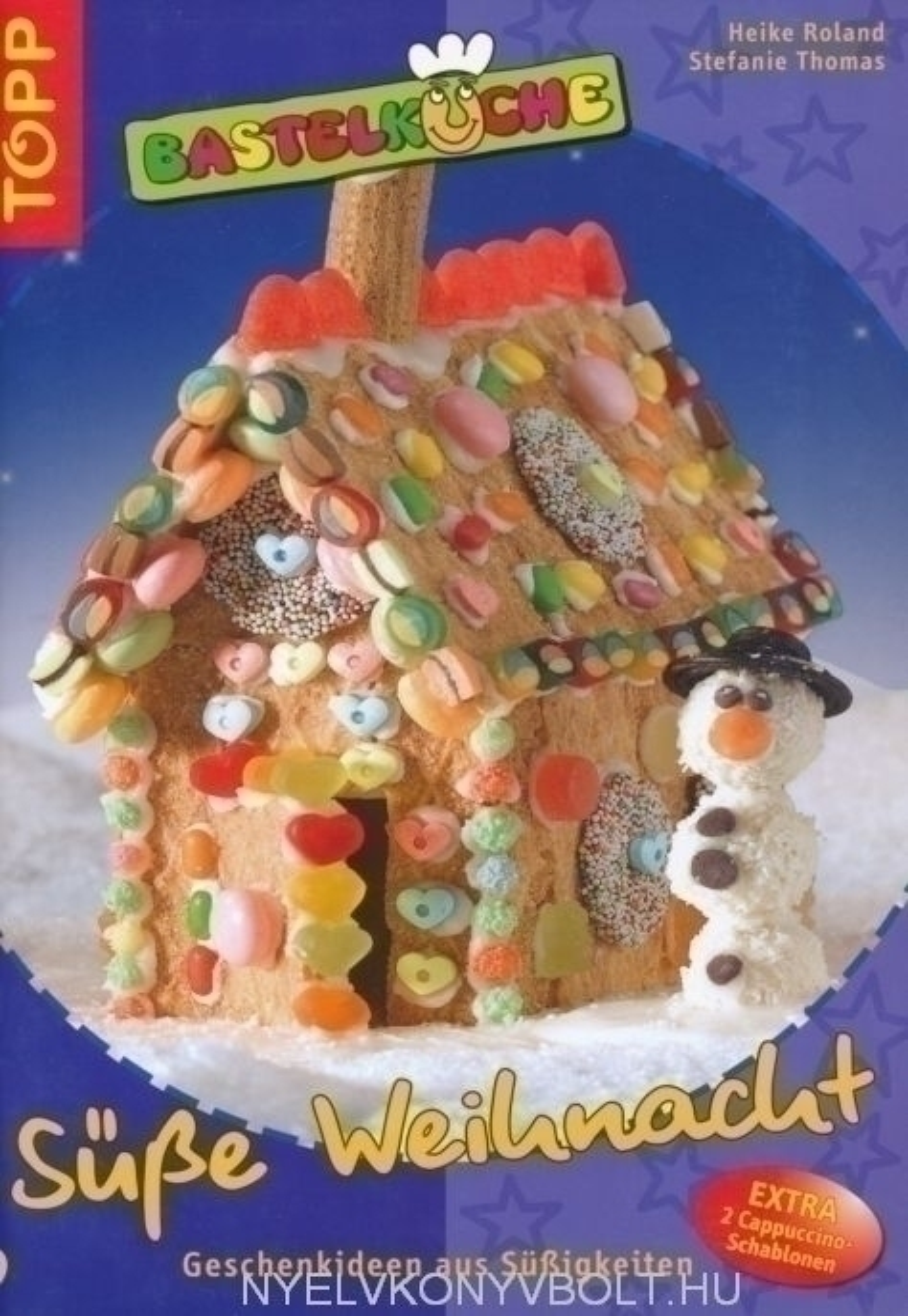 Bastelküche: Süsse Weihnacht: Geschenkideen aus Süssigkeiten