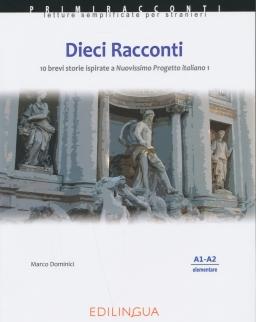 Primiracconti: Dieci Racconti - 10 brevi storie ispirate a Nuovo Progetto italiano 1 Letture semplificate per stranieri (A1-A2)