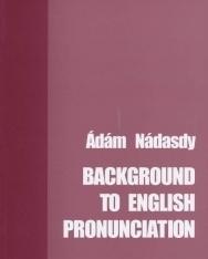 Background to English Pronunciation