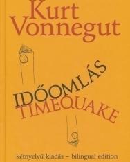 Kurt Vonnegut: Időomlás | Timequake - angol-magyar kétnyelvű kiadás
