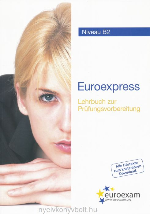 Euroexpress Niveau B2 Lehrbuch zur Prüfungsvorbereitung