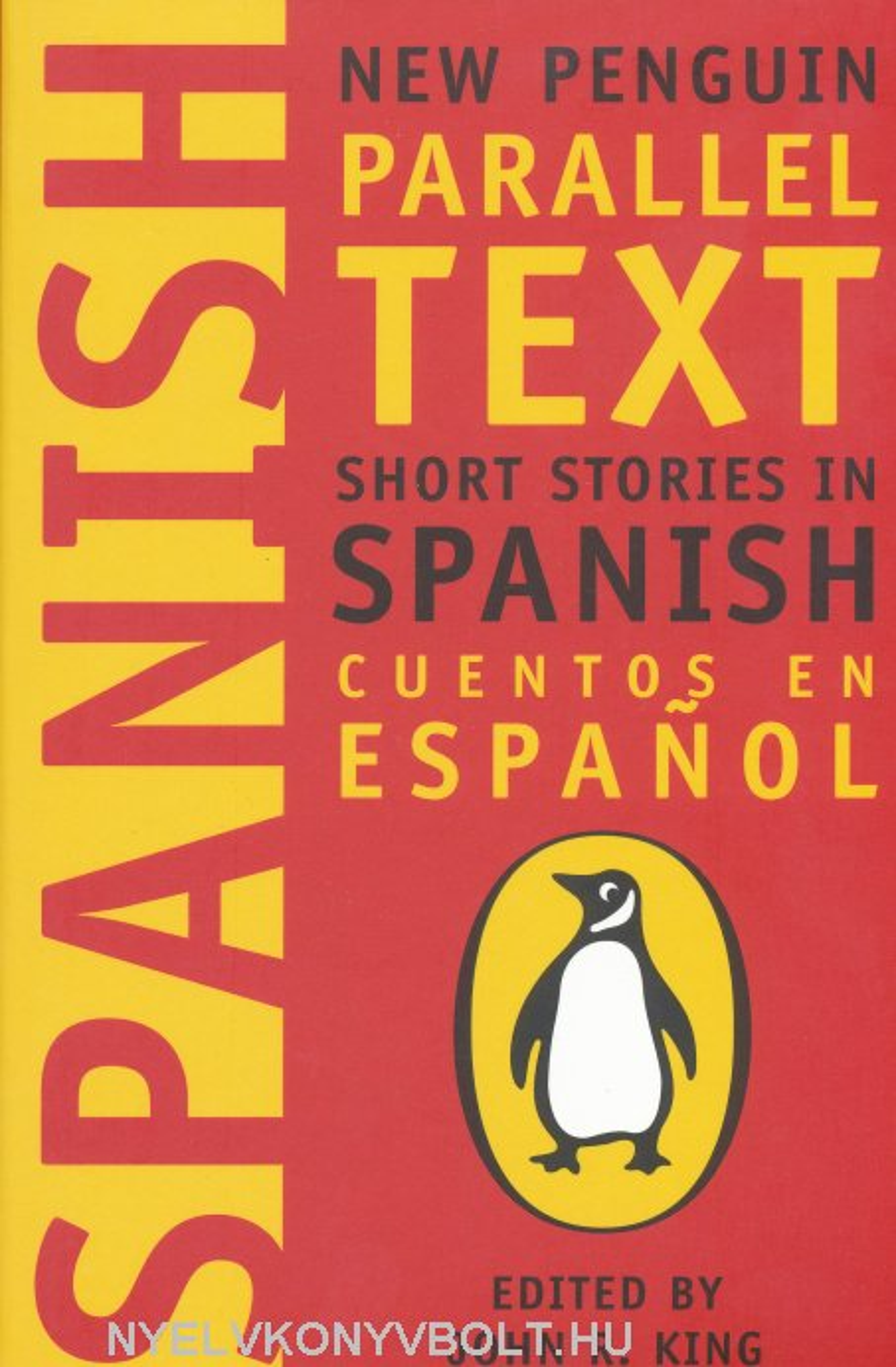 New Penguin Parallel Text - Short Stories in Spanish - Cuentos en Espanol