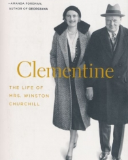 Sonia Purnell: Clementine: Life of Mrs. Winston Churchill