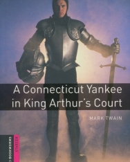 A Connecticut Yankee in King Arthur's Court - Oxford Bookworms Library Starter Level