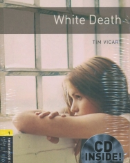 White Death with Audio CD - Oxford Bookworms Library Level 1