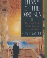 Gene Wolfe: Litany of the Long Sun: Nightside the Long Sun and Lake of the Long Sun