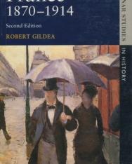 Robert Gildea: France, 1870-1914
