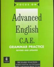 Focus on Advanced English C.A.E. Grammar Practice